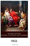 The Virgil Collection: The Aeneid, The Eclogues, and The Georgics - Virgil, John Dryden