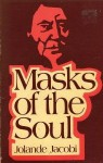 Masks of the Soul - Jolande Székács Jacobi