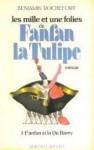 Fanfan Et La Du Barry (His Les Mille Et Une Folies De Fanfan La Tulipe) (French Edition) - Benjamin Rochefort