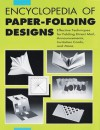 Encyclopedia of Paper - Folding Designs: Effective Technique for Folding Direct Mails, Announcements, Invitation Cards, And More - Natsumi Akabane
