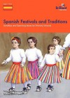 Spanish Festivals and Traditions - Nicolette Hannam