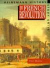 The French Revolution (Heinemann History Study Units) - Peter Mantin