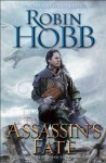 Assassin's Fate : Book III of the Fitz and the Fool trilogy - Robin Hobb