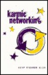 Karmic Networking - Kathy Allen