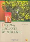 Drzewa liściaste w ogrodzie - Petr Horacek, Grabiński Tomasz