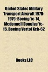 United States Military Transport Aircraft 1970-1979 - Books LLC
