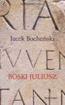 Boski Juliusz - Jacek Bocheński