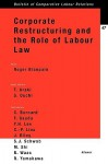 Corporate Restructuring and the Role of Labour Law - Roger Blanpain