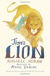 Jim's Lion - Russell Hoban, Alexis Deacon