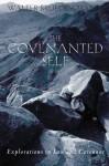 The Covenanted Self - Walter Brueggemann