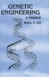 Genetic Engineering: A Primer - Raymond Bonnett