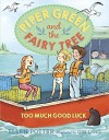 Piper Green and the Fairy Tree: Too Much Good Luck by Potter, Ellen (August 4, 2015) Hardcover - Ellen Potter