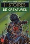 Histoires de Créatures - Gérard Klein, Jacques Goimard, Demètre Ioakimidis