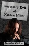 Necessary Evil of Nathan Miller - Demelza Carlton