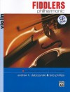 Fiddlers Philharmonic: Violin, Book & CD - Andrew H. Dabczynski, Bob Phillips