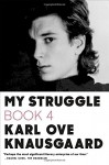 My Struggle: Book 4 - Karl Ove Knausgaard, Don Bartlett