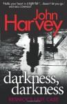 Darkness, Darkness: Resnick's Last Case - John Harvey