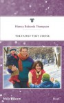 Mills & Boon : The Family They Chose (The Baby Chase) - Nancy Robards Thompson