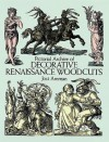 Pictorial Archive of Decorative Renaissance Woodcuts - Jost Amman