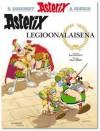 Asterix legioonalaisena (Asterix, #3) - René Goscinny, Albert Uderzo, Jorma Kapari