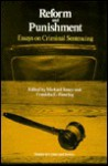 Reform And Punishment: Essays On Criminal Sentencing - Michael H. Tonry