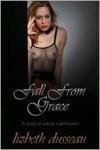 Fall From Grace - Lizbeth Dusseau