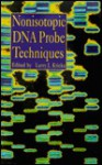 Nonisotopic DNA Probe Techniques - Larry J. Kricka