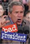 Bad President - R.D. Rosen, Harry Prichett, Rob Battles