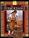 The Blacksmith (Colonial People) - Bobbie Kalman