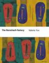 The Rorschach Factory - Valerie Fox