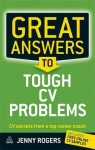 Great Answers to Tough CV Problems - Jenny Rogers