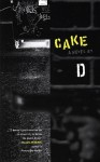 Cake - D, Kenji Jasper