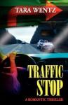 Traffic Stop - Tara Wentz