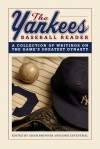 The Yankees Baseball Reader: A Collection of Writings on the Game's Greatest Dynasty - Adam Brunner, Josh Leventhal