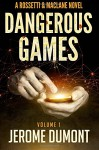 Dangerous games (Rossetti & MacLane) (Volume 1) - Jerome Dumont, Julia Gibbs, Robyn Jaquays, www.damonza.com