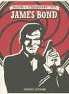 Amazing & Extraordinary Facts - James Bond - Michael Paterson
