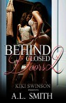 Behind Closed Doors part 2 - A.L. Smith