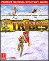 Tribes: Prima's Official Strategy Guide - Joe Grant Bell