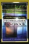 Environmental Technologies Handbook - Nicholas P. Cheremisinoff