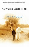 Pot of Gold - Rowena Summers