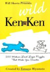 Will Shortz Presents Wild KenKen: 200 Medium-Level Logic Puzzles That Make You Smarter - Will Shortz, Tetsuya Miyamoto