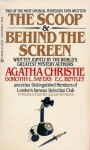 The Scoop and Behind the Screen - Dorothy L. Sayers, The Detection Club, Agatha Christie