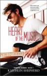Heart of the Music - Kaithlin Shepherd