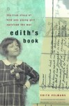 Edith's Story: The True Story of How One Young Girl Survived World War II - Hester Velmans, Hester Velmans