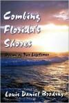 Combing Florida's Shores: Poems of Two Lifetimes - Louis Daniel Brodsky