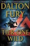Tier One Wild - Dalton Fury