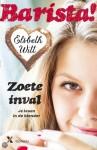 Barista! Zoete inval - Elsbeth Witt