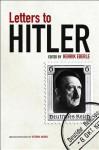 Letters to Hitler - Henrik Eberle