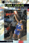 Lisa Leslie: Slam Dunk Queen - Jeff Savage