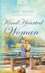 Kind-Hearted Woman - Janet Spaeth